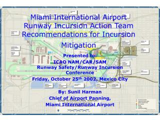 Miami International Airport  Runway Incursion Action Team Recommendations for Incursion Mitigation