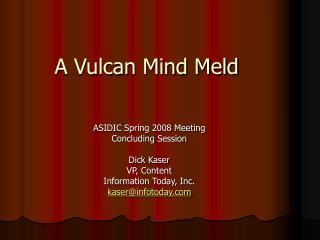 A Vulcan Mind Meld