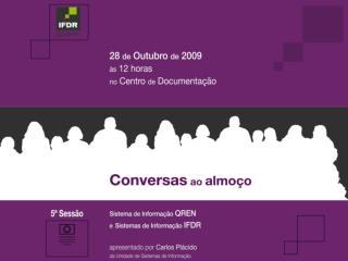 MODELO DE COLABORAÇÃO ORGANOGRAMAS ÁREAS DE INTERVENÇÃO PROJECTOS <> <> ACTIVIDADES EM CONTINUO <>