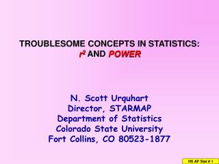 TROUBLESOME CONCEPTS IN STATISTICS:   r2 AND POWER
