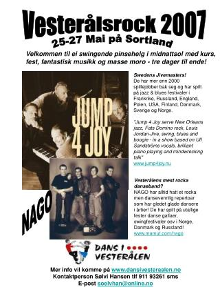 Mer info vil komme på  dansivesteraalen.no Kontaktperson Sølvi Hansen tlf 911 93261 sms