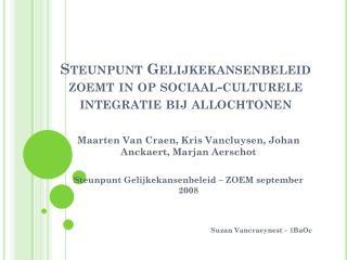 Steunpunt  Gelijkekansenbeleid  zoemt in op sociaal-culturele integratie bij allochtonen