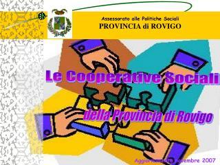 Assessorato alle Politiche Sociali PROVINCIA di ROVIGO