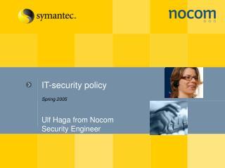 Ulf Haga from Nocom Security Engineer