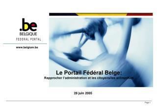 Le Portail Fédéral Belge: Rapprocher l'administration et les citoyens/les entreprises