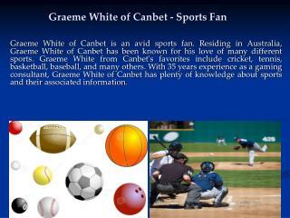 Graeme White of Canbet - Sports Fan