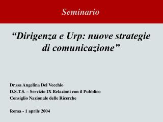 �Dirigenza e Urp: nuove strategie di comunicazione�