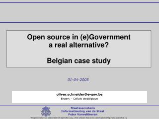 Open source in (e)Government a real alternative? Belgian case study