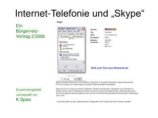 """Internet-Telefonie und """"Skype"""""""
