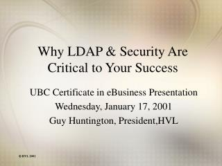 Why LDAP & Security Are Critical to Your Success