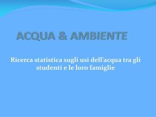 ACQUA & AMBIENTE