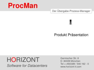Der Übergabe-Prozess-Manager