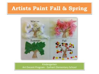 Artists Paint Fall & Spring