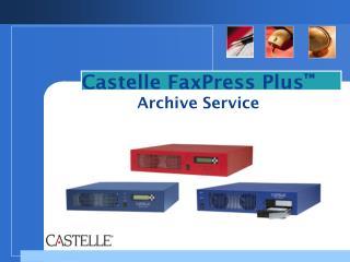 Castelle FaxPress Plus � Archive Service