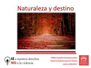 Naturaleza y destino