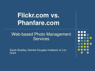 Flickr vs. Phanfare