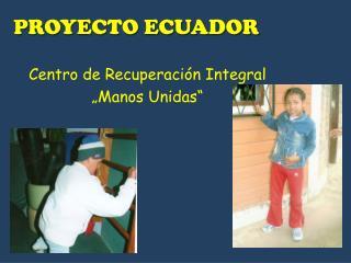 PROYECTO ECUADOR