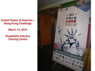 United Tastes of America –  Hong Kong Challenge March 12, 2013