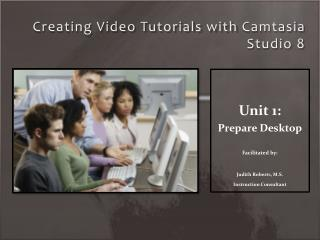 Creating Video Tutorials with  Camtasia  Studio 8