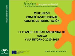 Huelva, 20 de Abril de 2010