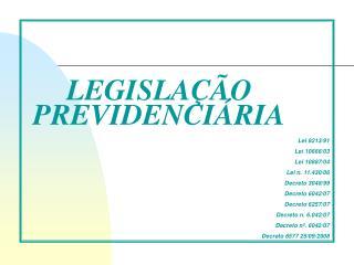 LEGISLA  O PREVIDENCI RIA