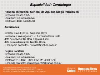 Especialidad: Cardiolog�a