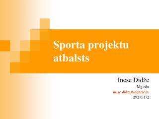 Sporta projektu atbalsts