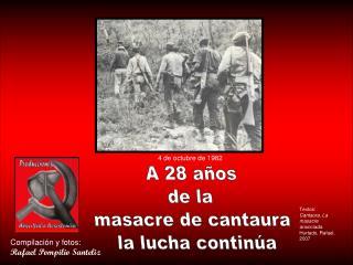 A 28 años de la  masacre de cantaura  la lucha continúa