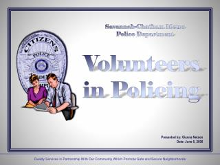 Savannah-Chatham Metro Police Department Volunteers  in Policing