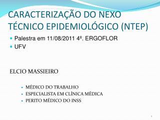 CARACTERIZA  O DO NEXO T CNICO EPIDEMIOL GICO NTEP