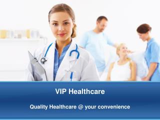 VIP Healthcare