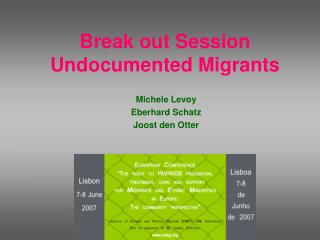 Break out Session Undocumented Migrants