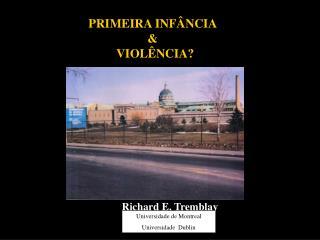 PRIMEIRA INFÂNCIA                        &              VIOLÊNCIA?