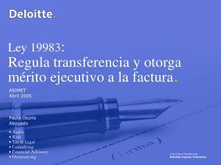 Ley 19983 : Regula transferencia y otorga m�rito ejecutivo a la factura .