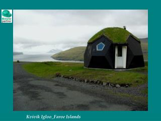 Kvivik Igloo_Faroe Islands