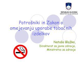 Potrošniki in Zakon o omejevanju uporabe tobačnih izdelkov