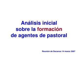 Análisis inicial sobre la formación de agentes de pastoral