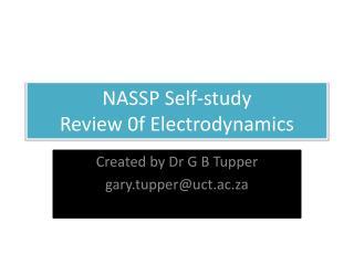 NASSP Self-study Review 0f Electrodynamics
