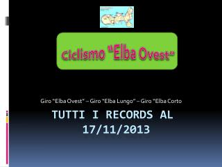 TUTTI I RECORDS AL           17/11/2013