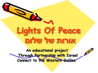 Lights Of Peace אורות של שלום
