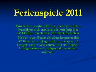 Ferienspiele 2011
