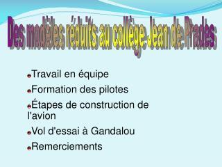 Travail en équipe Formation des pilotes É tapes de construction de l'avion Vol d'essai à Gandalou