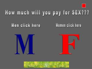 How much will you pay for SEX???