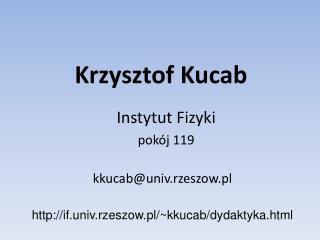 Krzysztof Kucab