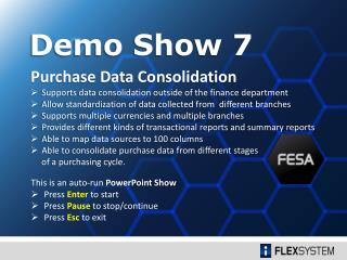 Purchase Data Consolidation Supports data consolidation outside of the finance  department