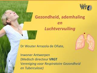Gezondheid, ademhaling en Luchtvervuiling