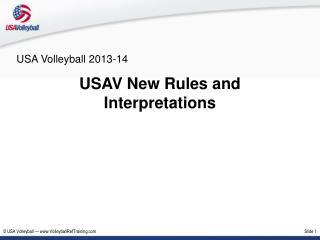 USAV New Rules and Interpretations