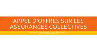 appel d'offres sur les assurances collectives