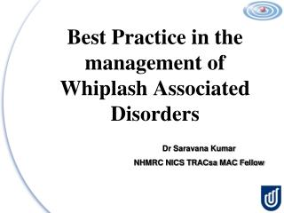 Best Practice in the management of Whiplash Associated Disorders
