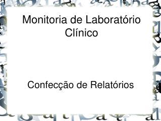 Monitoria de Laboratório Clínico
